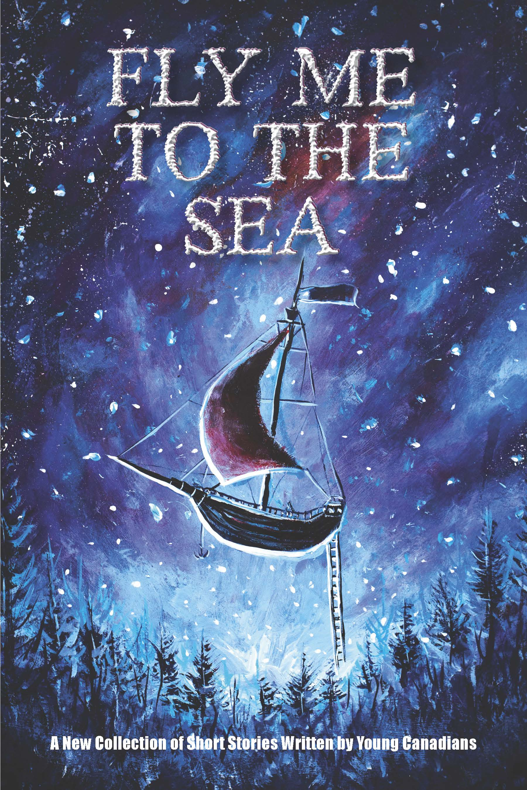 Fly Me to the Sea 2017-2018 Grades Five and Six Student Story Collection