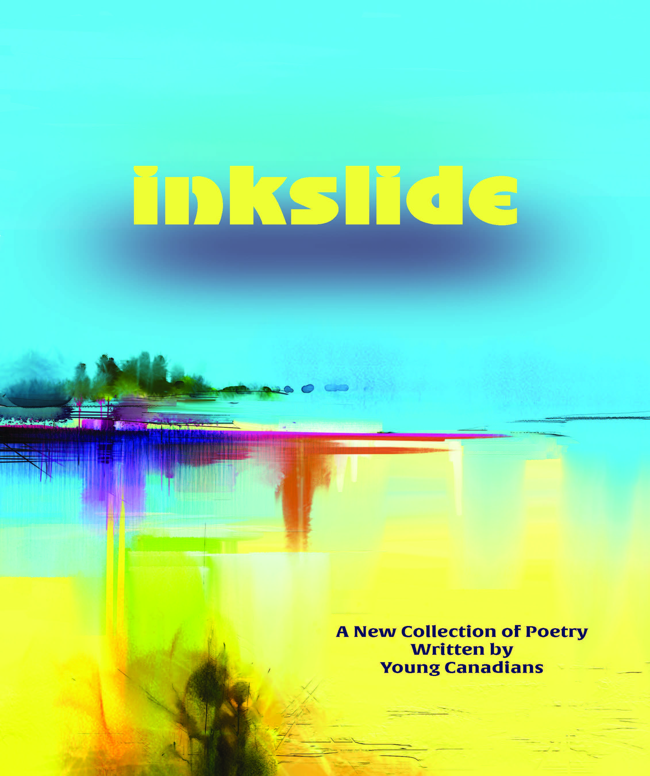 Inkslide 2017-2018 Grades 9-12 Student Poetry Collection